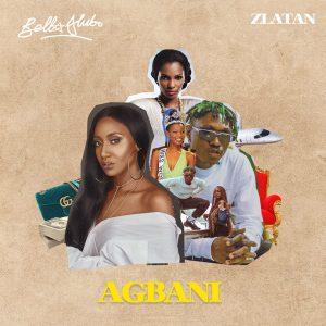 Bella Alubo - Agbani (Remix) Ft Zlatan Mp3 Download