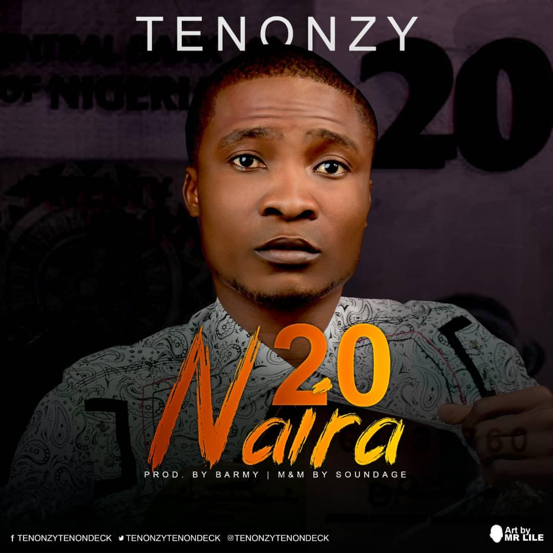Tenonzy - 20 Naira Mp3 Download