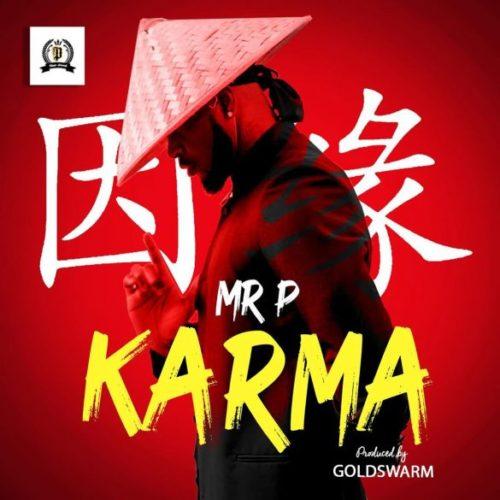Mr P - Karma (Prod. by Coldswarm) Mp3 Download