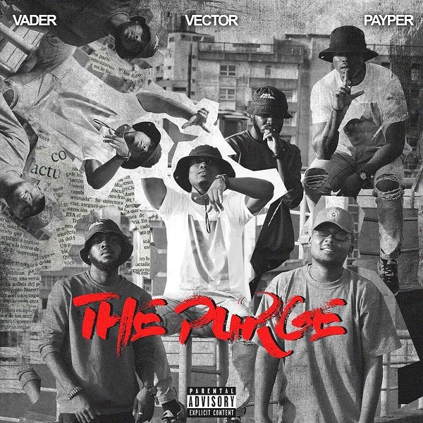 Vector - The Purge Ft Payper x Vader Mp3 Download