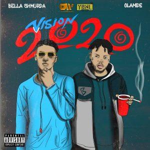 Bella Shmurda - Vision2020 (Remix) Ft Olamide Mp3 Download