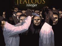 Yung6ix - Jelo (Jealous) Mp3 Download