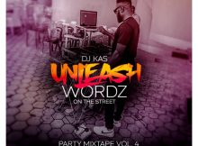 Download Mixtape: DJ Kas - Unleash Wordz On The Street