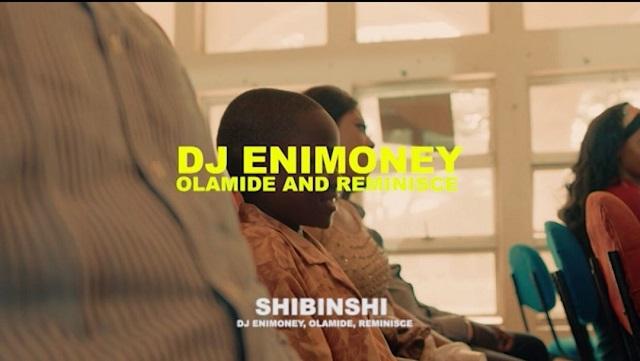 Video: DJ Enimoney - Shibinshi Ft Olamide & Reminisce Mp4 Download
