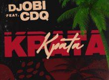 DJ Obi - Kpata Kpata Ft CDQ Mp3 Download