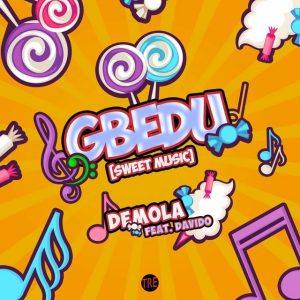 Demola - Gbedu Ft Davido Mp3 Download