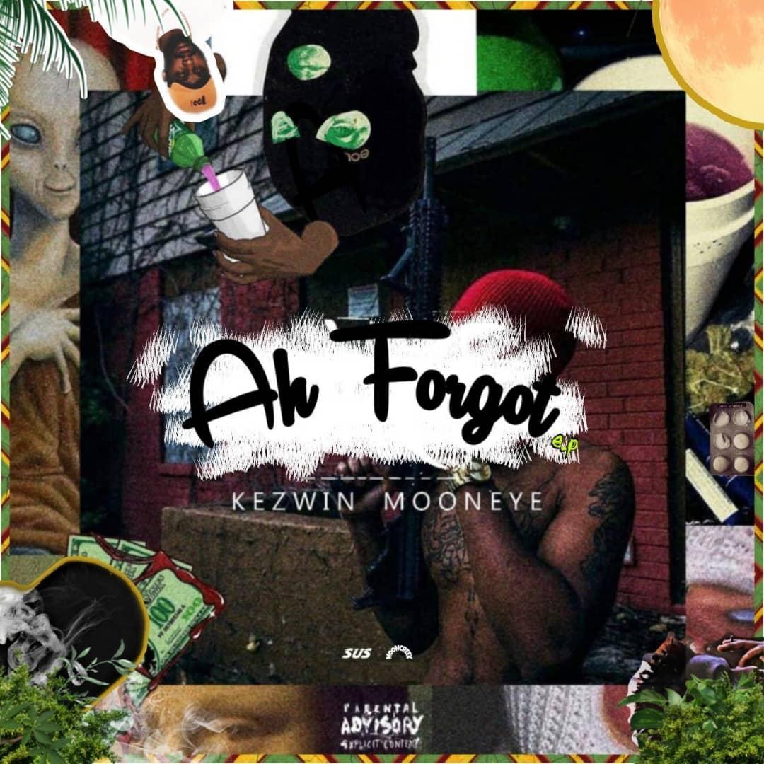 Kezwin Mooneye - Ah Forgot EP Download