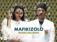 Mafikizolo - Ngeke Balunge Mp3 Download