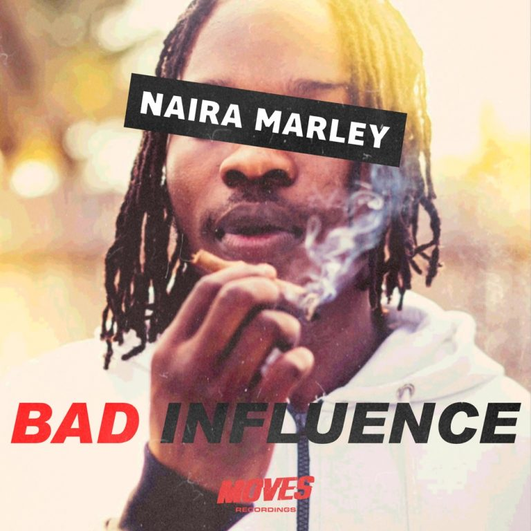 Naira Marley - Bad Influence Mp3 Download