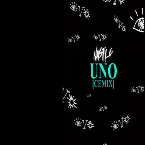 Nasty C - Uno (Cemix) Mp3 Download