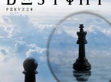 Peruzzi - Destiny Mp3 Download