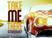 Stonebwoy - Take Me There Mp3 Download