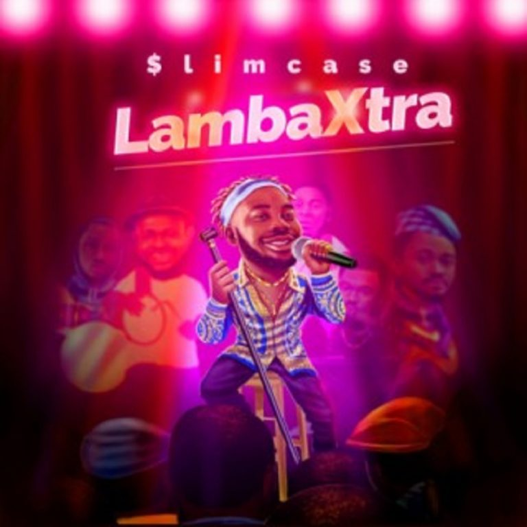 DOWNLOAD MP3 Slimcase - Lamba Xtra