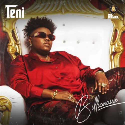 Teni - Billionaire (Prod. by Pheelz) Mp3 Download