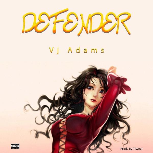 VJ Adams - Defender Mp3 Download