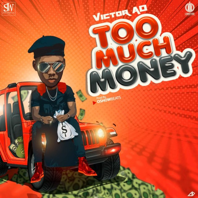 Victor AD - Too Much Money Mp3 Download
