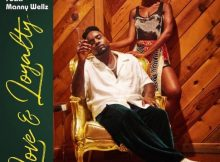 Wale - Love & Loyalty Ft Manny Wellz Mp3 Download