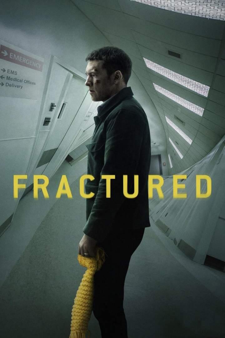 Movie: Fractured (2019)