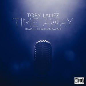 Tory Lanez - Time Away Mp3 Download