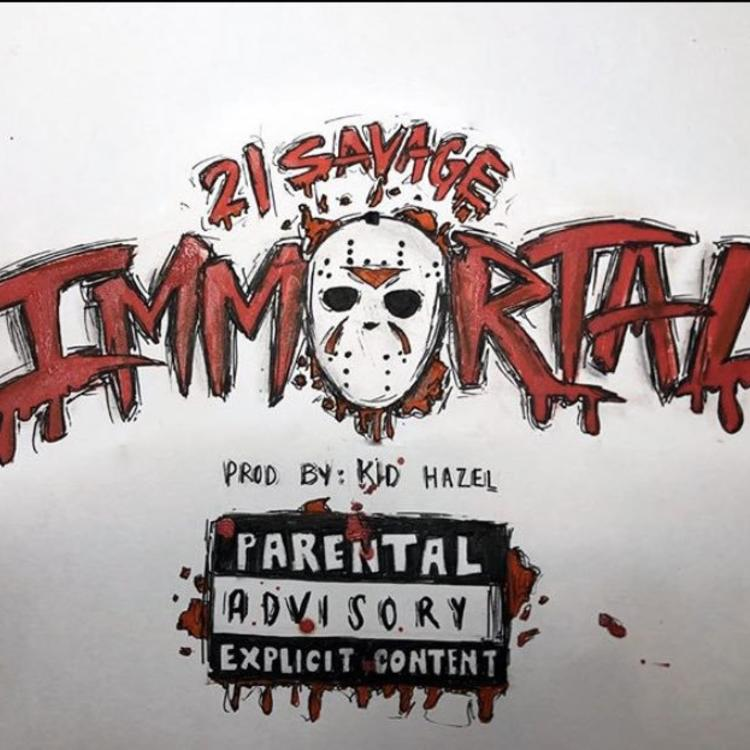 21 Savage - Immortal Mp3 Download