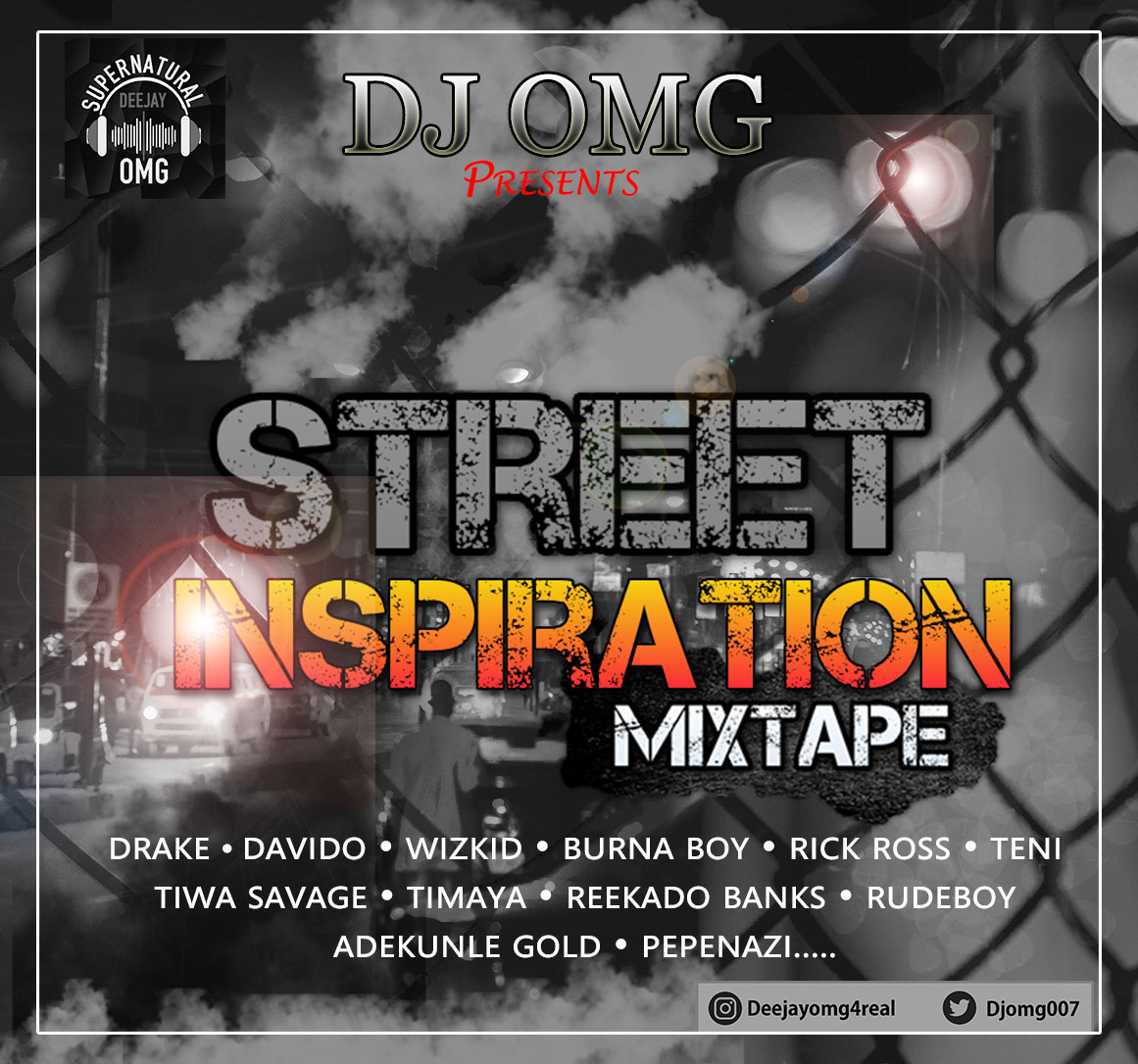 Mixtape: Supernatural Dj OMG - Street Inspiration Mix