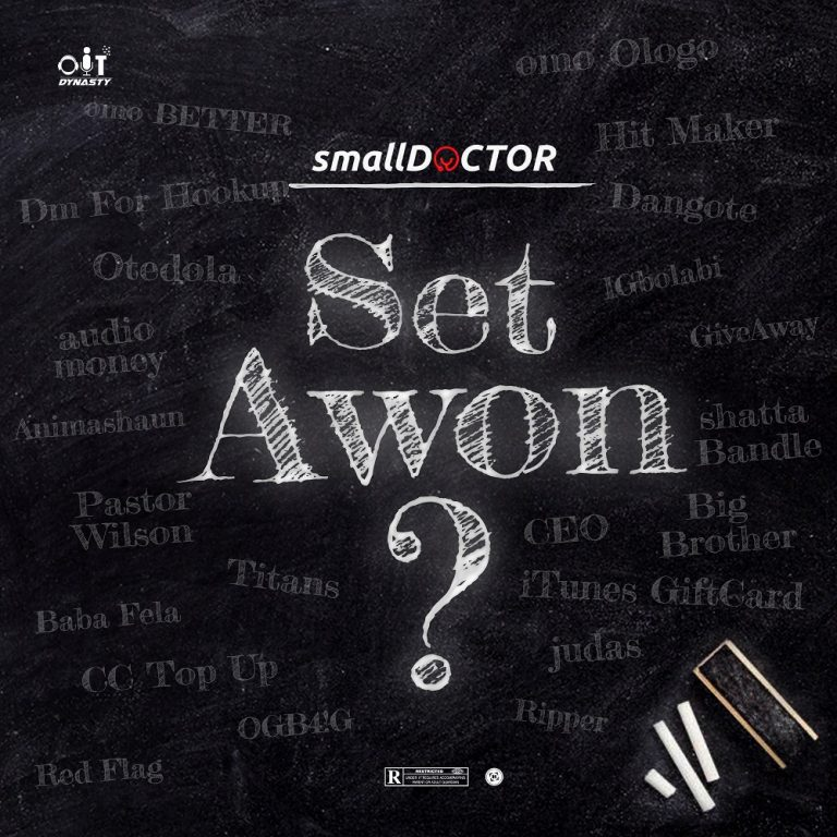 Small Doctor - Set Awon Mp3 Download