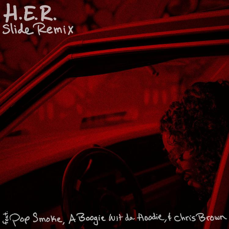 H.E.R. - Slide Remix Ft Chris Brown, Pop Smoke & A Boogie Wit Da Hoodie