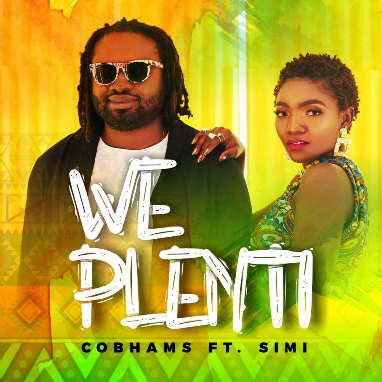 DOWNLOAD MP3 Cobhams Asuquo - We Plenti Ft Simi