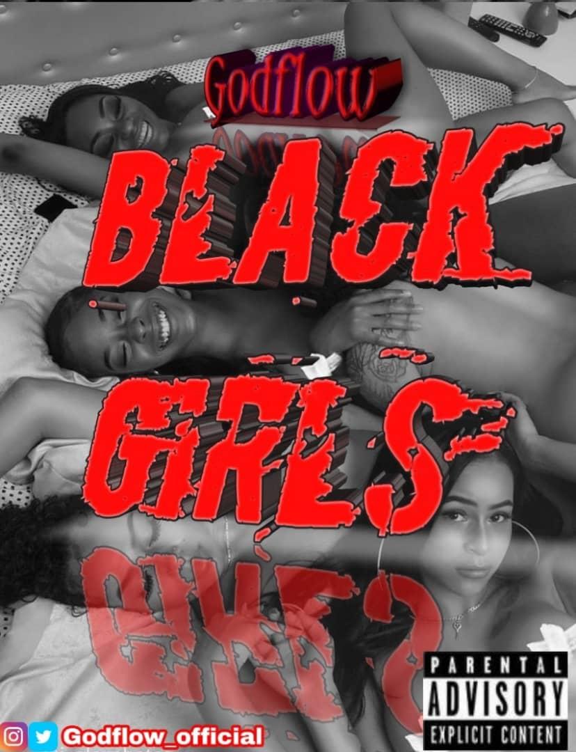 DOWNLOAD MP3 Godflow - Black Girls