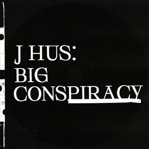 DOWNLOAD ZIP J Hus - Big Conspiracy Album