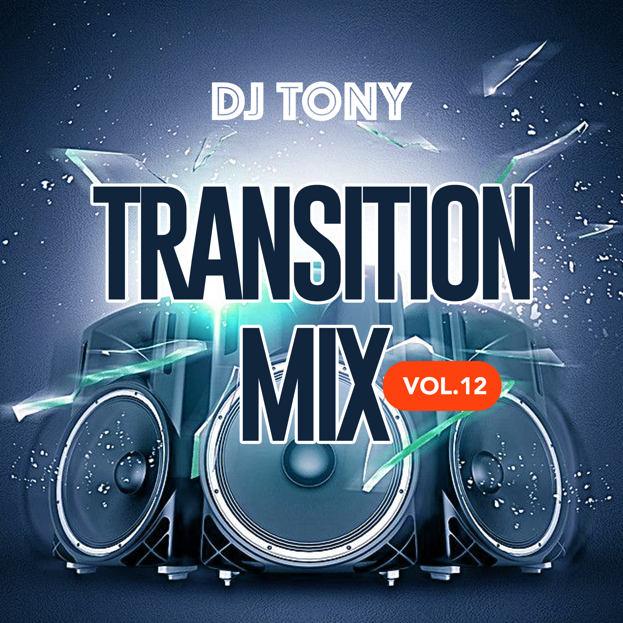 Mixtape: Dj Tony - Transition Mix Vol. 12