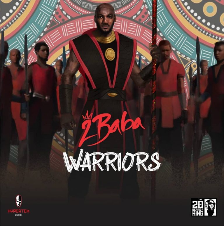 DOWNLOAD MP3 2Baba - Warriors