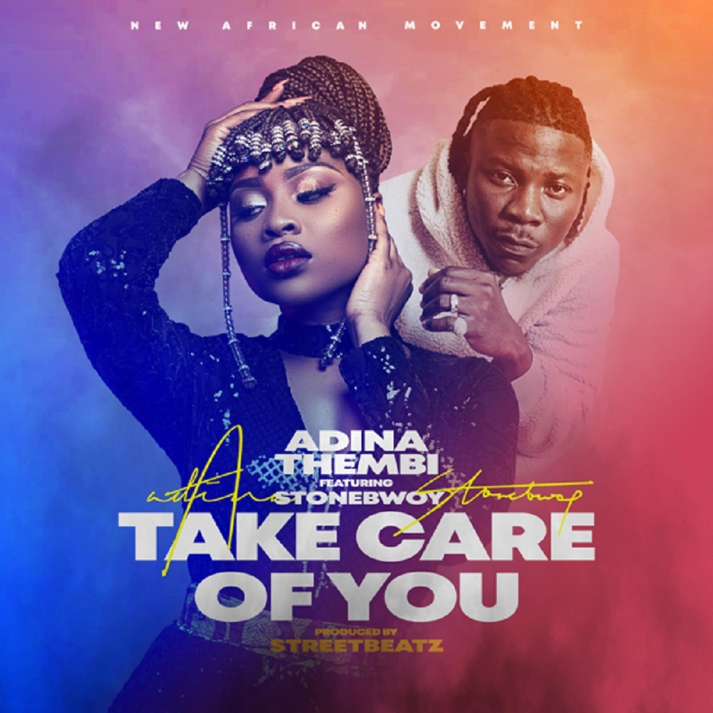 Adina - Take Care Of You Ft Stonebwoy