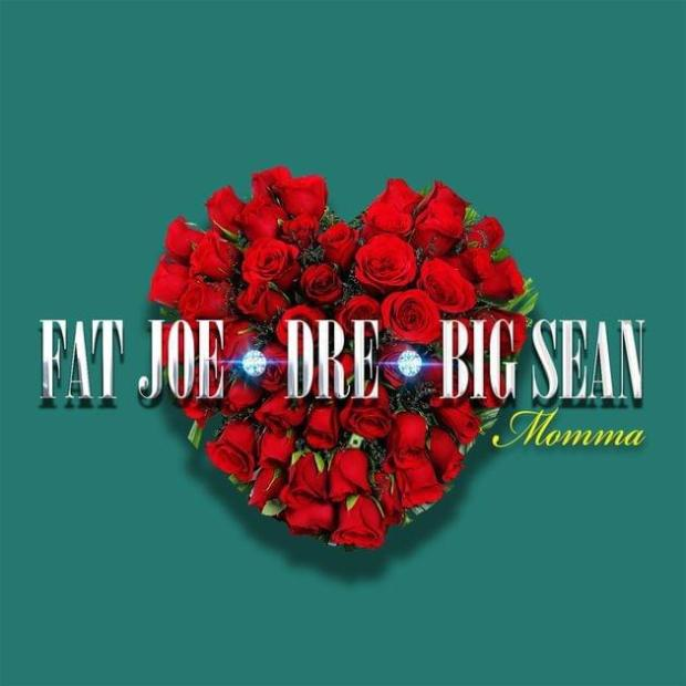 Fat Joe Ft Big Sean & Dre - Momma