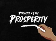 DOWNLOAD MP3 Reminisce - Prosperity Ft Falz