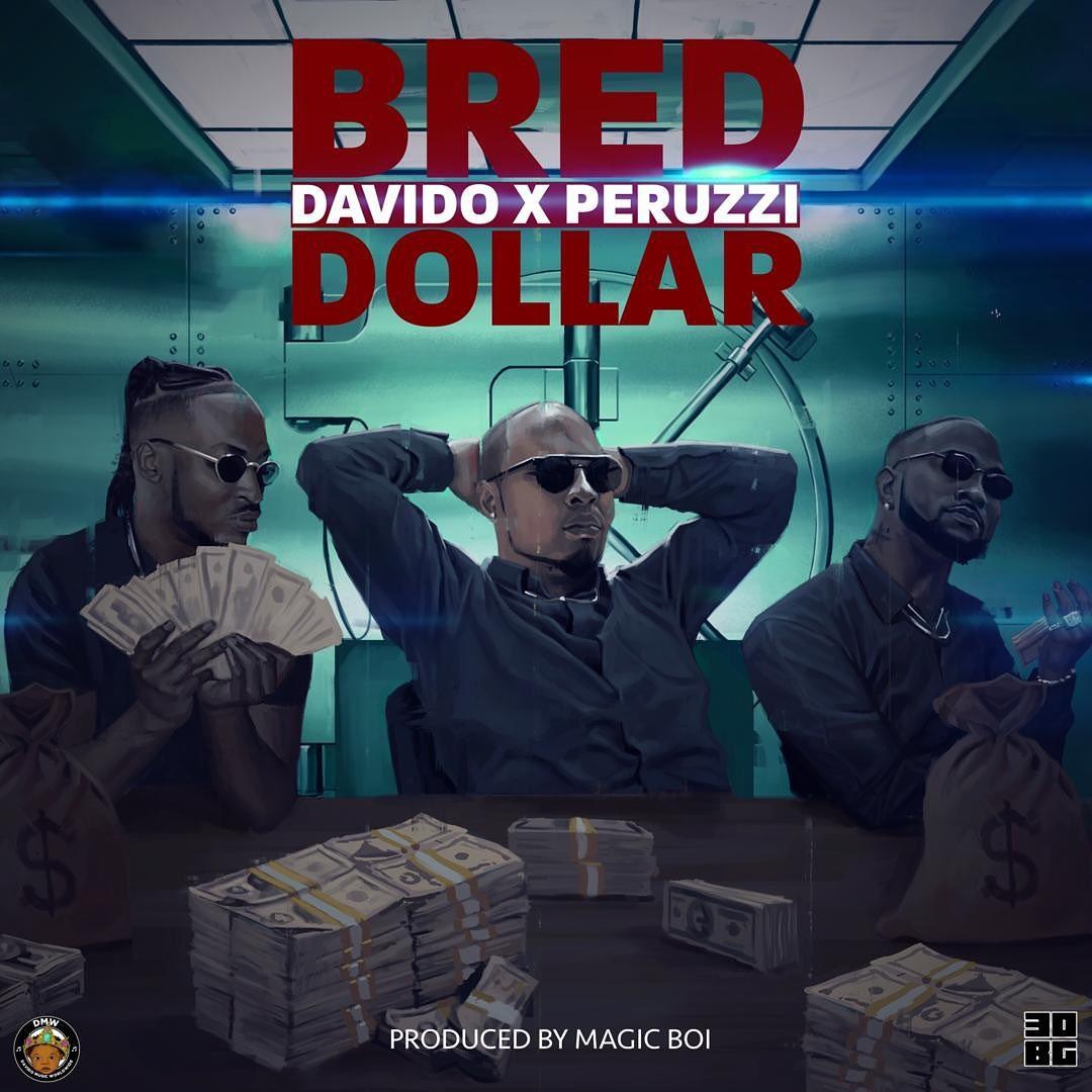 DOWNLOAD MP3 B-Red - Dollar Ft Davido & Peruzzi