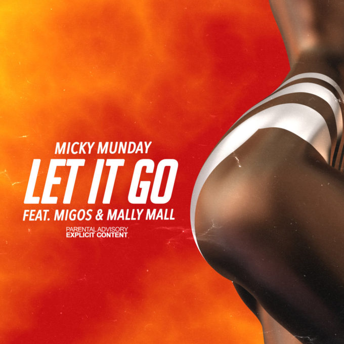 Micky Munday – Let It Go Mp3 Download