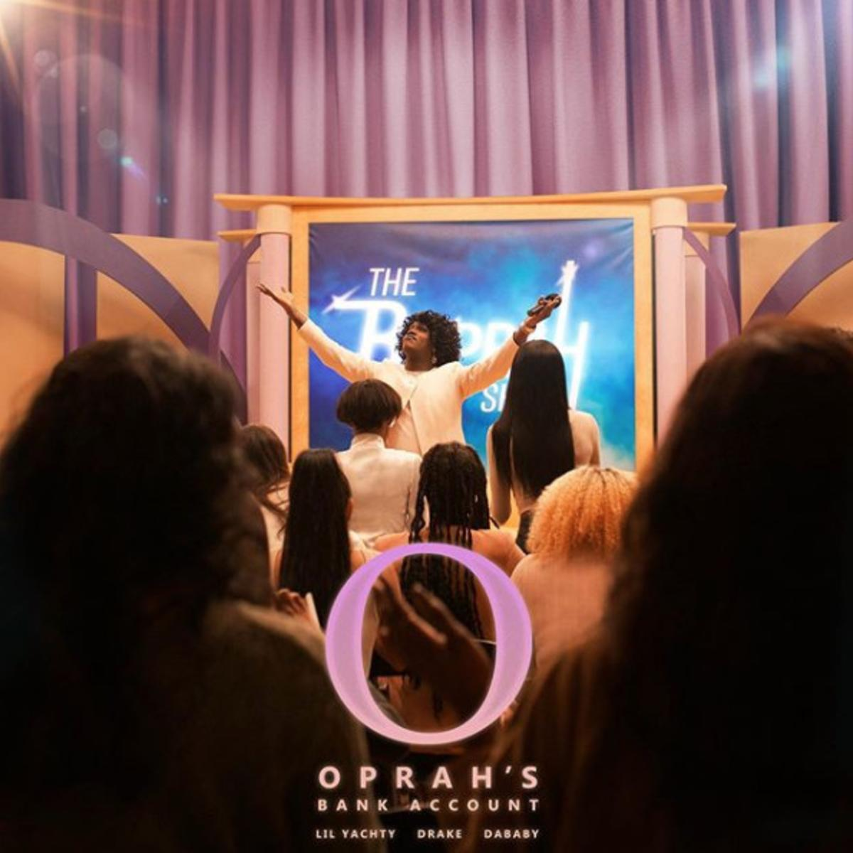 DOWNLOAD MP3 Lil Yachty Ft Drake & Dababy - Oprah's Bank Account