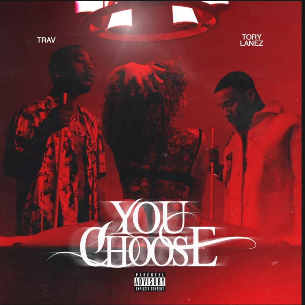 DOWNLOAD MP3 Trav Ft. Tory Lanez - You Choose