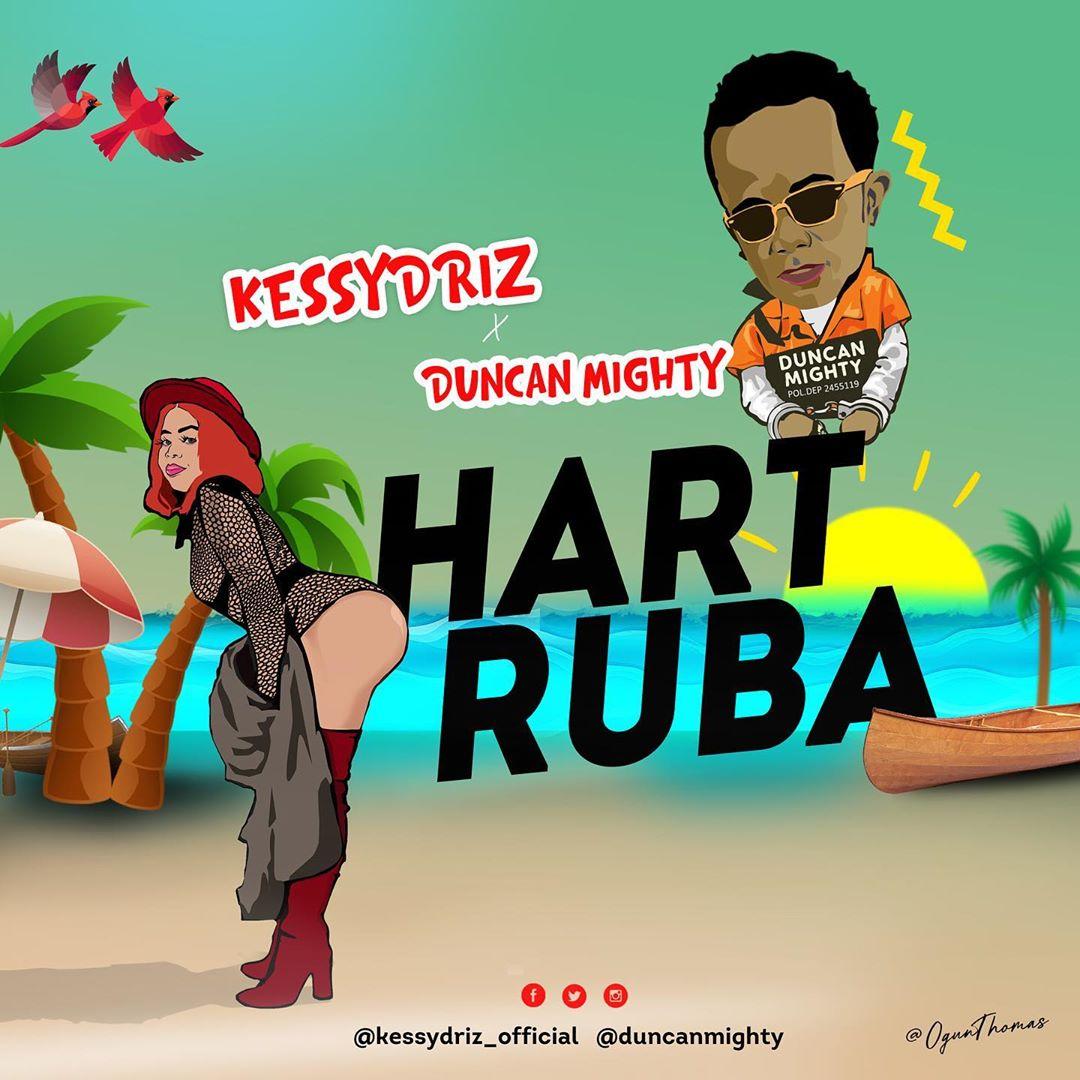 KessyDriz - Hart Ruba Ft Duncan Mighty