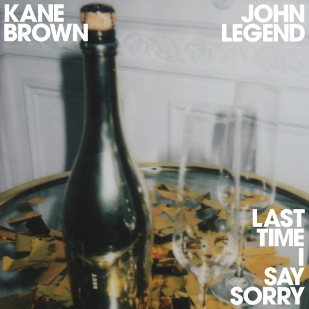 Kane Brown Ft. John Legend - Last Time I Say Sorry