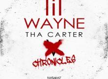 DOWNLOAD ZIP Lil Wayne Tha Carter Chronicles Mixtape