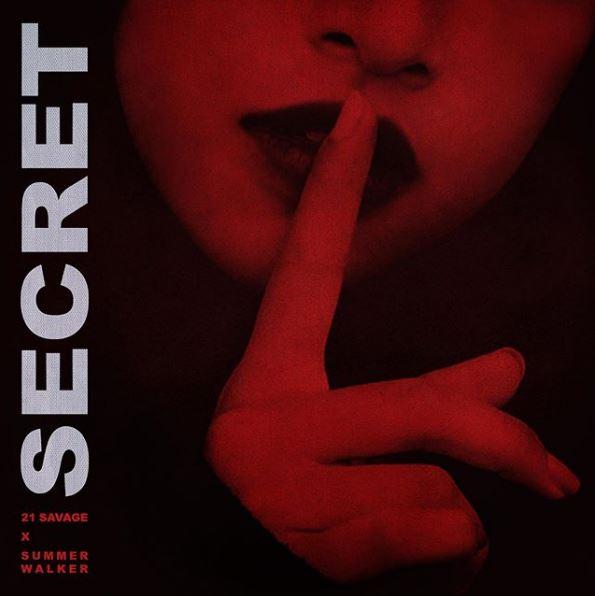 DOWNLOAD MP3 21 Savage  - Secret Ft. Summer Walker