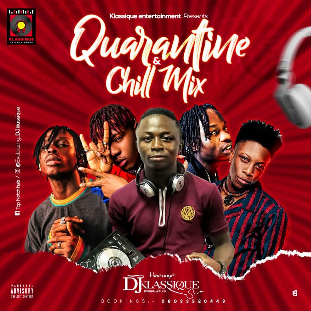 Mixtape: Dj Klassique - Quarantine & Chill