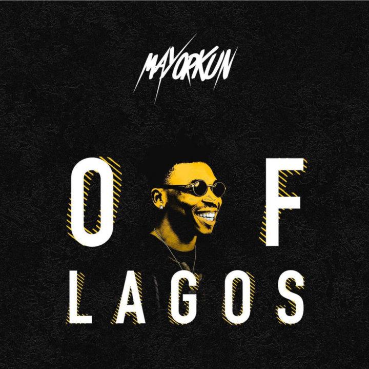 Mayorkun - Of Lagos