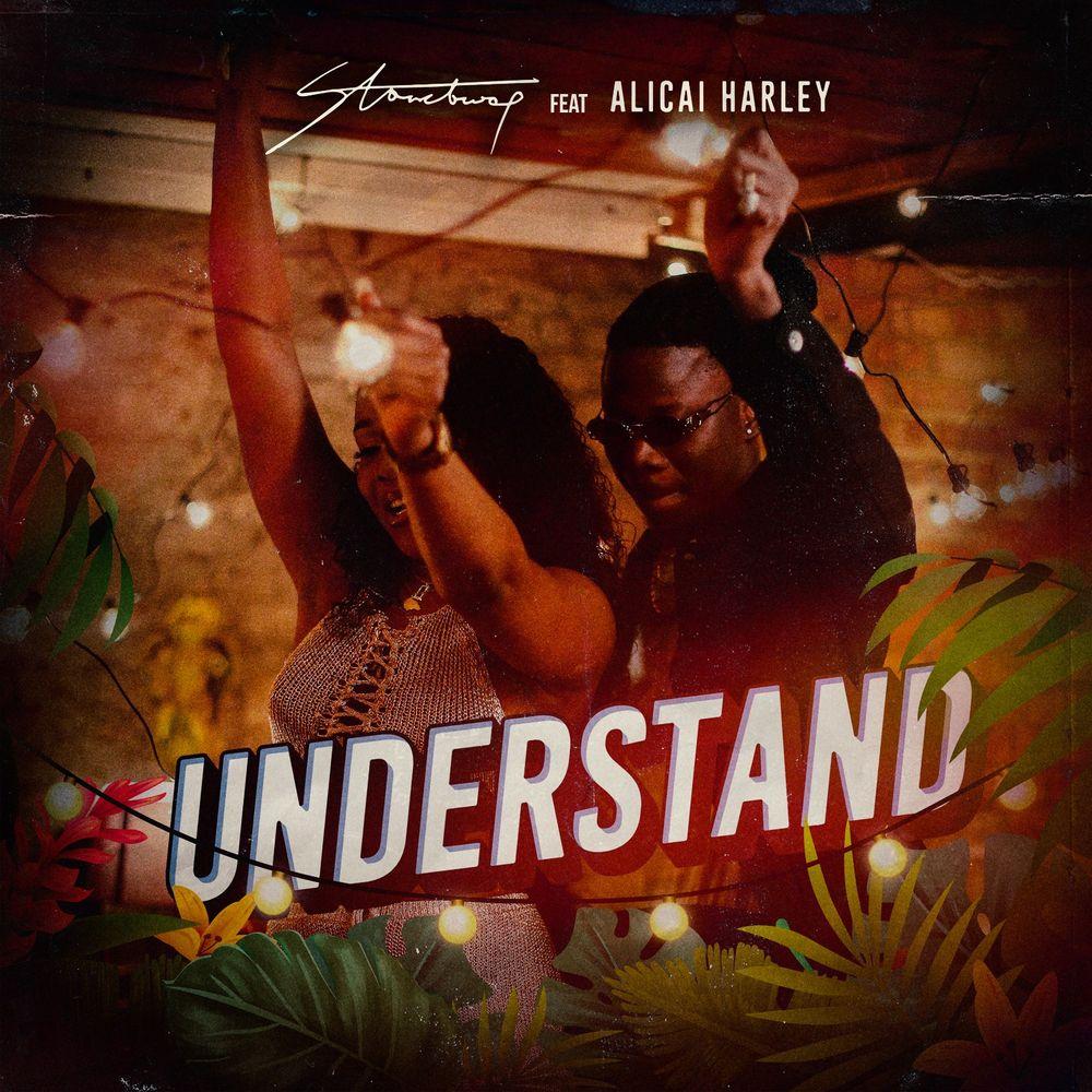 Stonebwoy - Understand Ft Alicai Harley