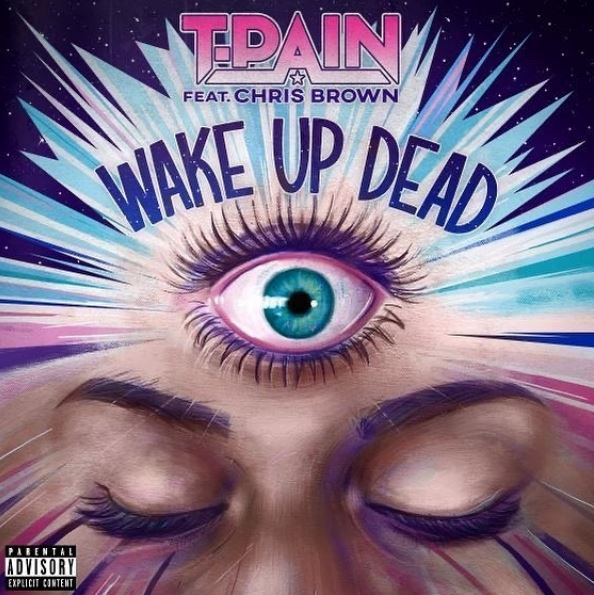 DOWNLOAD MP3 T-Pain Ft. Chris Brown - Wake Up Dead