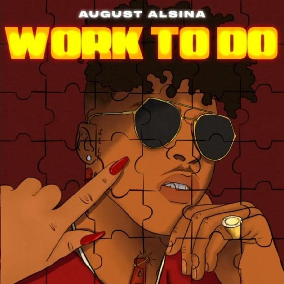 August Alsina - Work To Do