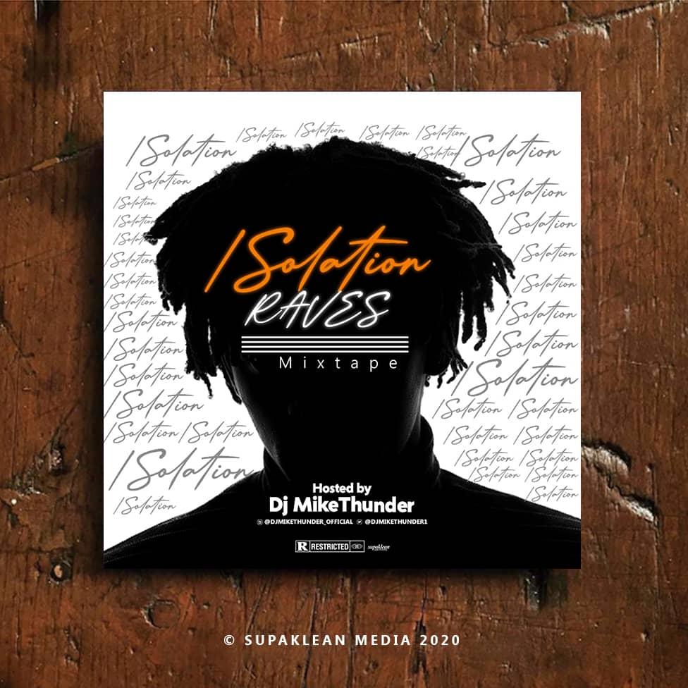 Mixtape: Dj MikeThunder - Isolation Raves