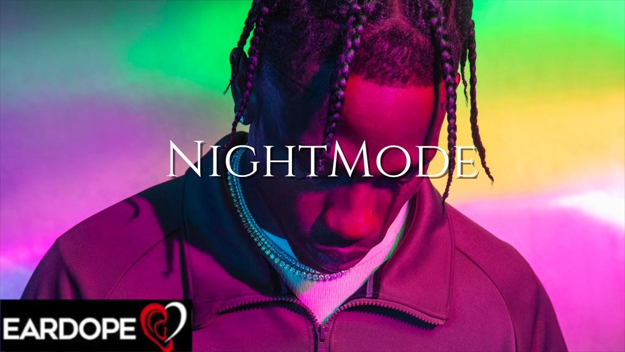 Travis Scott - Night Mode Ft. A$AP Rocky